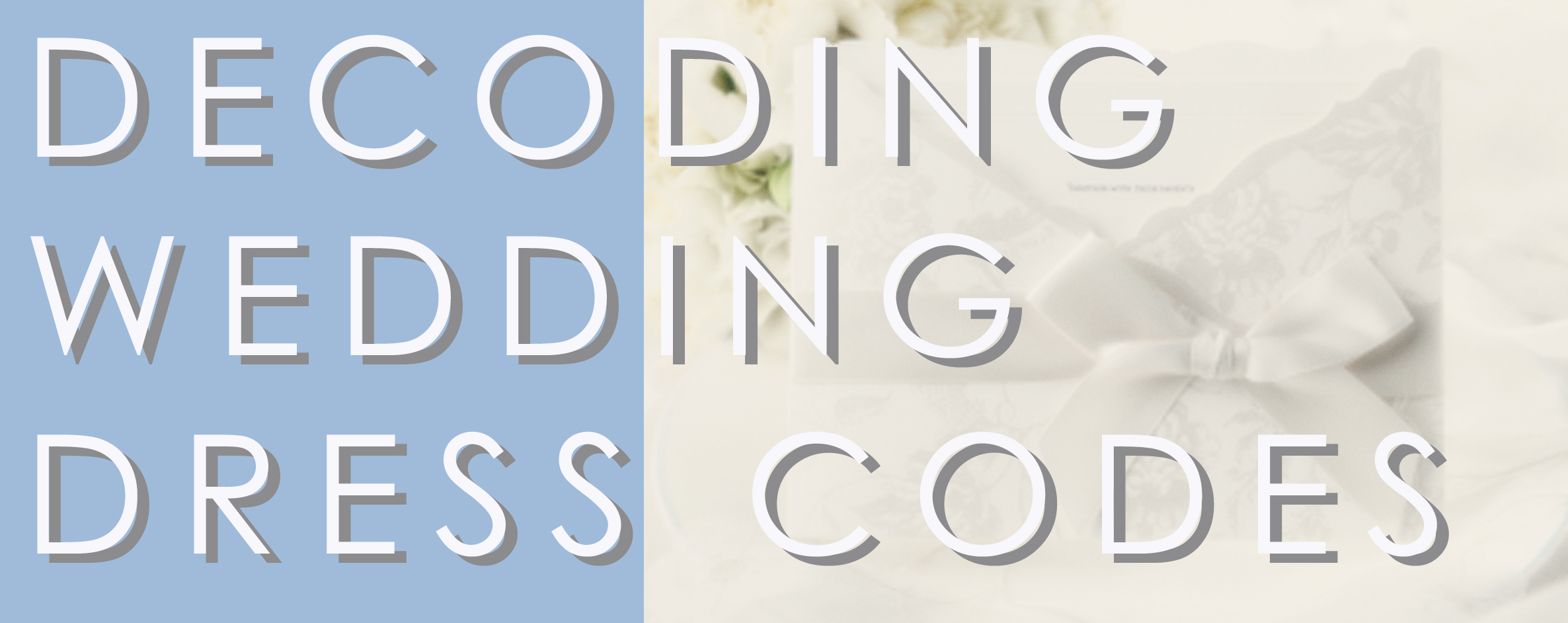 Decoding Wedding Dress Codes